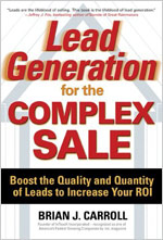 Lead Generation for the Complex Sale - Brian Carroll