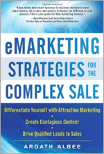 eMarketing Strategies for the Complex Sale - Ardath Albee