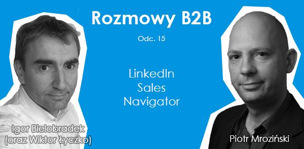 Social Selling i Linkedin Sales Navigator - Piotr Mroziński