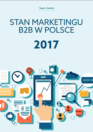 Stan Marketingu B2B w Polsce 2017