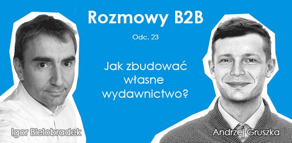Jak zbudować własne wydawnictwo - Andrzej Gruszka