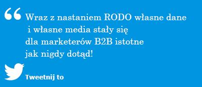 Wraz z nastaniem RODO własne dane i własne media stały się dla marketerów B2B istotne jak nigdy dotąd!