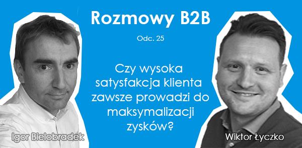 Podcast_25_Czy-satysfakcja-klienta-prowadzi-do-maksymalizacji-zysków